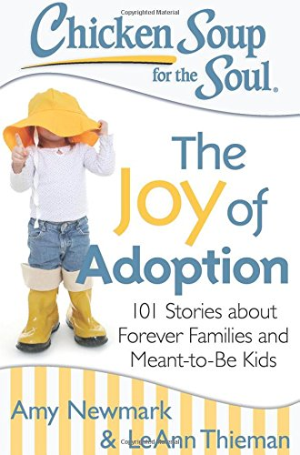 Chicken Soup for the Soul: The Joy of Adoption Giveaway