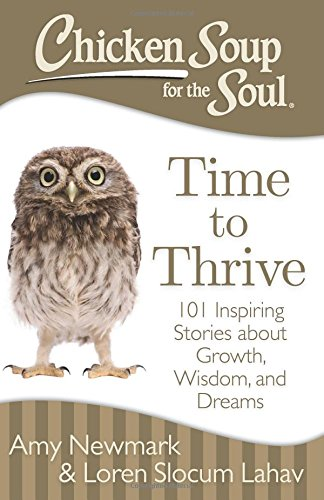 Time To Thrive from Chicken Soup For The Soul