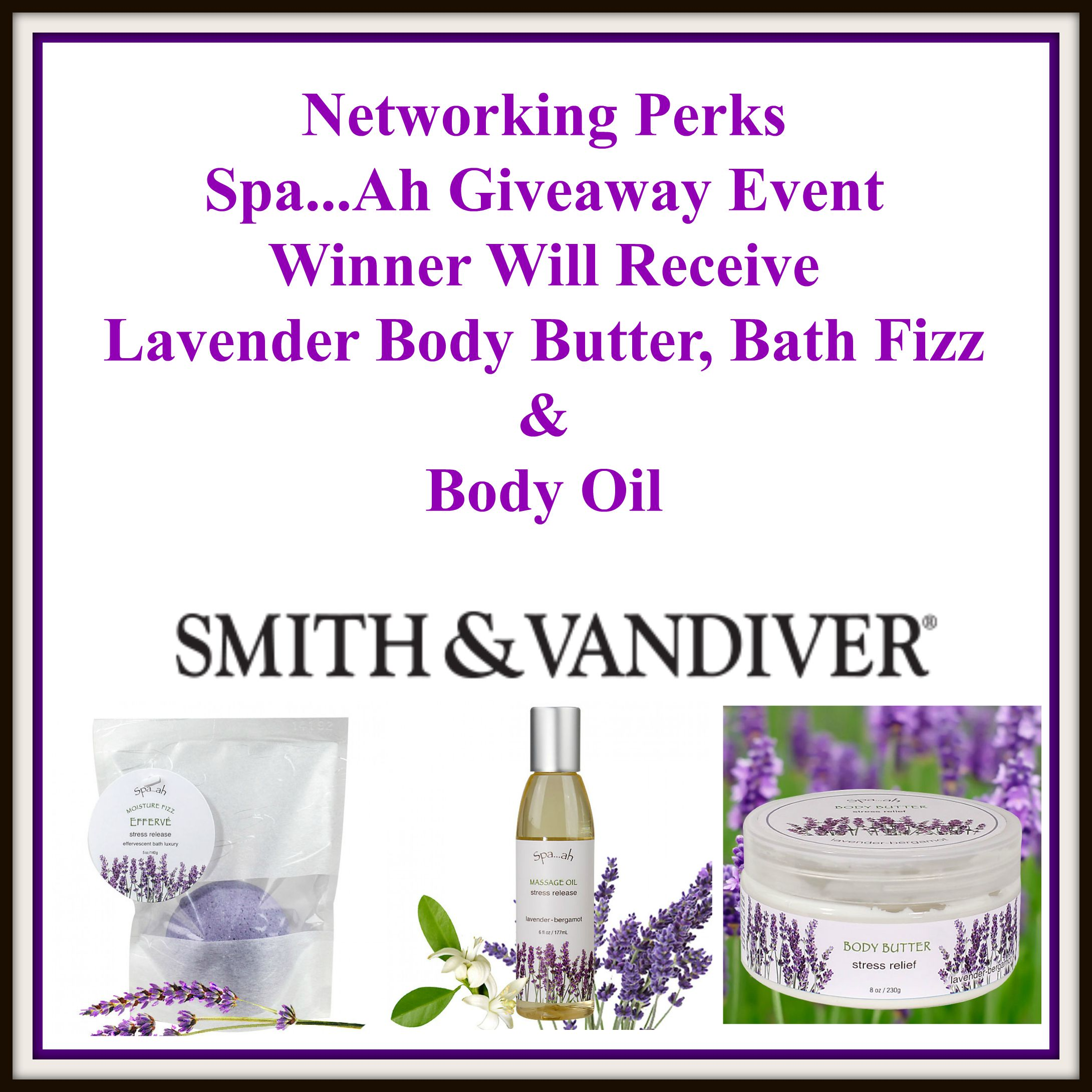 Enter the Smith & Vandiver Lavender Spa...Ah Giveaway. Ends 9/30